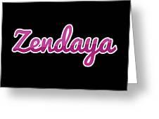 Zendaya #zendaya Greeting Card