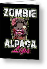 Zombie Alpaca Lips Halloween Pun Llama Alpacalypse Dark Greeting Card