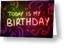 Today Is My Birthday - Greeting Card Product by Matthias Zegveld