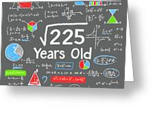 Square Root Of 225 15 Years Old 15th Birthday Math Digital Art By Felix While computing square roots entirely by hand is tedious. square root of 225 15 years old 15th birthday math by felix