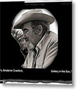 Broderick Crawford  All The King's Men Homage 1949 Gallery In The Sun Tucson Arizona Metal Print