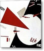 Drive Red Wedges In White Troops 1920 Metal Print by Lazar Lissitzky