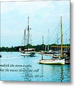 Psalm 107-29 He Maketh The Storm A Calm Metal Print by Susan Savad