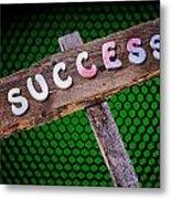 Success Sign Post Metal Print