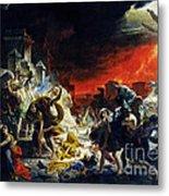 The Last Day Of Pompeii Metal Print