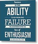 Winston Churchill British politician Typography quote Poster Metal Print
