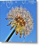002 Make A Wish With Text Metal Print
