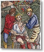 Battlefield Surgeon, 1540 Metal Print