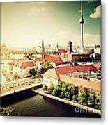 Berlin Germany View On Major Landmarks Metal Print