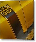 Boss 302 Metal Print