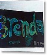 Brenda  Metal Print