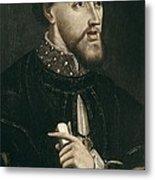 Charles V 1500-1558. Holy Roman Emperor Metal Print