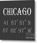 Chicago Coordinates Metal Print