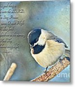 Chickadee With Verse Metal Print