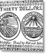 Continental Banknote, 1776 Metal Print