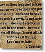 1 Cor. 13 Verses 4 - 7  Metal Print