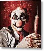 Crazy Medical Clown Holding Oversized Syringe Metal Print