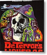 Dr. Terrors House Of Horrors, Poster Metal Print