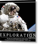 Exploration Inspirational Quote Metal Print