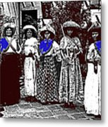 Five Female Revolutionary Soldiers Unknown Mexico Location Or Date-2014 Metal Print