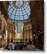 Galleria Vittorio Emanuele. Milano Milan Metal Print