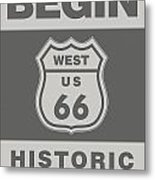 Historical Route 66 Sign Poster Metal Print