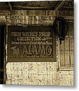 John Wayne's Prop Collection The Alamo Old Tucson Arizona 1967-2009 Metal Print