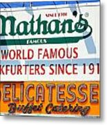 Nathan's Sign Metal Print