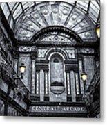 Newcastle Central Arcade Metal Print