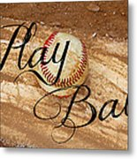 Play Ball Metal Print