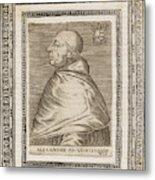 Pope Alexander Vi (roderigo Borgia) Metal Print