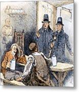 Puritan Tavern Inspection Metal Print