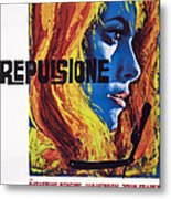 Repulsion, Catherine Deneuve, 1965 Metal Print
