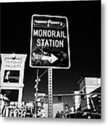 signpost for Las Vegas monorail station on las vegas boulevard Nevada USA Metal Print
