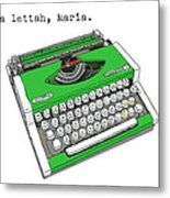 Take A Lettah Maria Metal Print