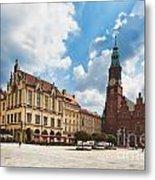 The City Hall Wroclaw Poland Metal Print