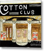 The Cotton Club Metal Print