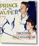 The Prince And The Pauper, Errol Flynn Metal Print