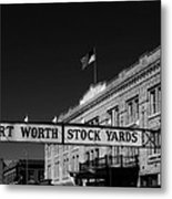 The Stock Yards Of Fort Worth Metal Print