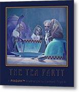 The Tea Party Metal Print