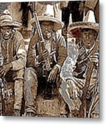 Three  Revolutionary Soldiers With Rifles Unknown Mexico Location Or Date-2014 Metal Print