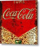 Coca Cola Classic Vintage Rusty Sign Metal Print