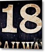 18 Railway Metal Print