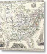 1851 Tallis And Rapkin Map Of The United States Metal Print