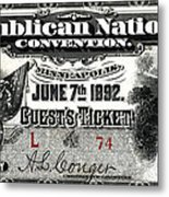 1892 Republican Convention Ticket Metal Print