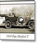 1910 Pope Hartford T Metal Print