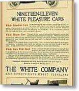 1911 - White Automobile Company Advertisement Metal Print