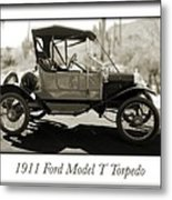 1911 Ford Model T Torpedo Metal Print