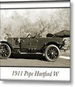 1911 Pope Hartford W Metal Print