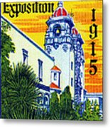 1915 San Diego Exposition Metal Print